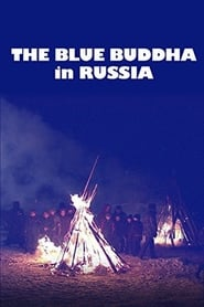 Lost Secrets of Ancient Medicine: The Blue Buddha in Russia