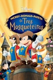Mickey, Donald e Pateta – Os Três Mosqueteiros Torrent (2004)