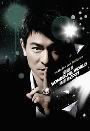 Andy Lau Wonderful World Concert Tour Hong Kong 2007