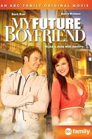 My Future Boyfriend (2011)