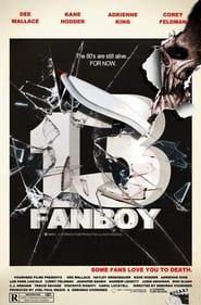 13 Fanboy 2021