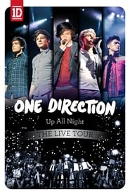 One Direction: Up All Night – The Live Tour (2012)