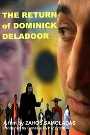 The Return of Dominick Deladoor (2006) Zalukaj Online Cały Film Lektor PL CDA