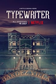 Typewriter (2019) Season 01 Complete | Hindi WEB-DL NF 480p & 720p | Gdrive & MEGA.NZ