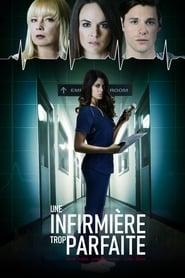 Voir Une infirmière trop parfaite en streaming complet gratuit | film streaming, StreamizSeries.com