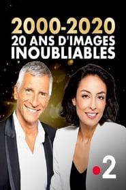 2000 2020, 20 ans d'images inoubliables