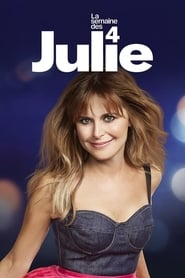 La semaine des 4 Julie en streaming