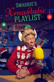 Smashie's Xmastastic Playlist streaming vf poster