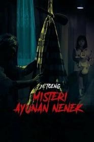 مشاهدة فيلم De Toeng: Misteri Ayunan Nenek 2021 مترجم أون لاين بجودة عالية