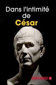 Dans l'intimité de César 2018