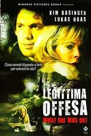 Legittima offesa – While She Was Out