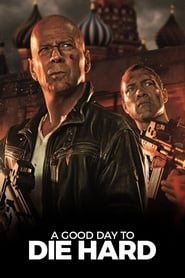 Poster A Good Day to Die Hard 2013