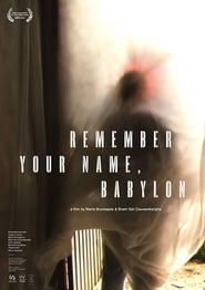 Remember Your Name, Babylon