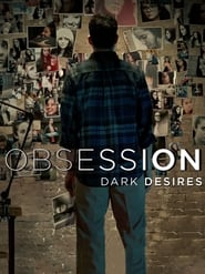 Obsession: Dark Desires 2014