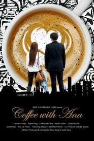 Watch Coffee with Ana (2017) Fmovies