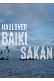 Haulover, Baiki Sakan (2021)