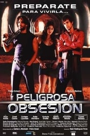 Peligrosa obsesión movie