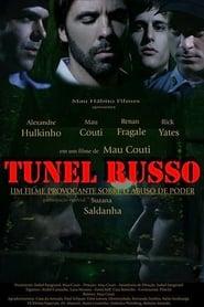Tunel Russo 2008