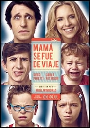 Mamá se fue de viaje Película Completa HD 1080p [MEGA] [LATINO] 2017