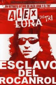 Alex Lora, Esclavo del Rocanrol (2003)