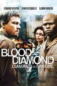 Blood diamond – Diamanti di sangue