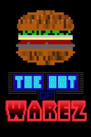 The Art of Warez (2019)