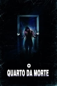 O Quarto da Morte (2015) Legendado Online