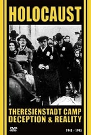 Ghetto Theresienstadt: Deception and Reality