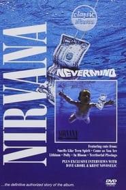 مترجم أونلاين و تحميل Classic Albums: Nirvana – Nevermind 2005 مشاهدة فيلم