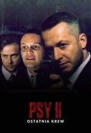Psy II: Ostatnia krew (1994)