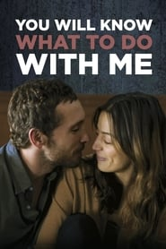 You Will Know What to Do With Me (2016) CDA Online Cały Film