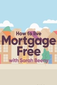 How to Live Mortgage Free with Sarah Beeny 2017