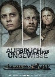 Aufbruch ins Ungewisse (2018)