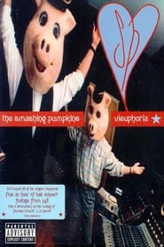 The Smashing Pumpkins: Vieuphoria (1994)