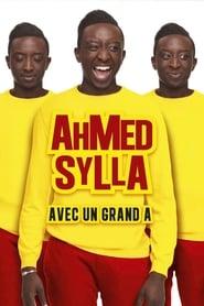 Ahmed Sylla : Avec un grand A -  - Azwaad Movie Database
