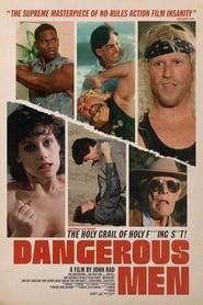 Dangerous Men (2005)