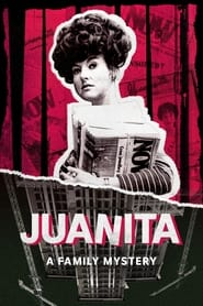 Juanita: A Family Mystery 2021
