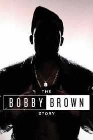 The Bobby Brown Story 2018