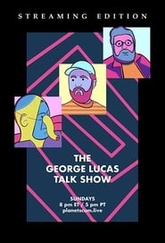 The George Lucas Talk Show en streaming