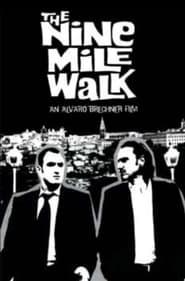The Nine Mile Walk 2003