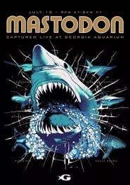 Mastodon – Captured Live at Georgia Aquarium (2021)