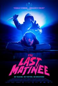 The Last Matinee