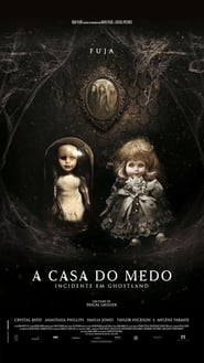 A Casa do Medo - Incidente Em Ghostland - Dublado