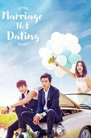 Marriage, Not Dating (2014)