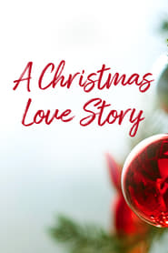 A Christmas Love Story (2019) CDA Online Cały Film Zalukaj Online cda