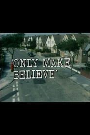 Only Make Believe 1973