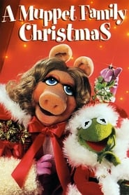A Muppet Family Christmas (1984)