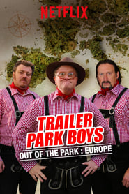 Trailer Park Boys: Out of the Park: Europe - Season 2