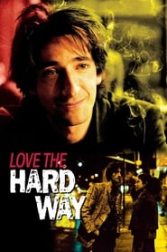 Love the Hard Way