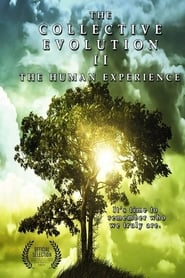 The Collective Evolution II: The Human Experience movie